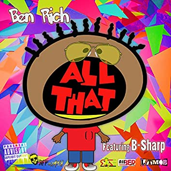 All That (feat. B-Sharp)