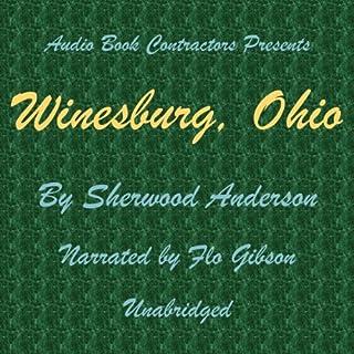 Winesburg, Ohio                   De :                                                                                                                                 Sherwood Anderson                               Lu par :                                                                                                                                 Flo Gibson                      Durée : 6 h     Pas de notations     Global 0,0