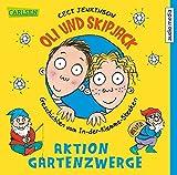Oli und Skipjack - Geschichten vom In-der-Klemme-Stecken, Band 2: Aktion Gartenzwerge