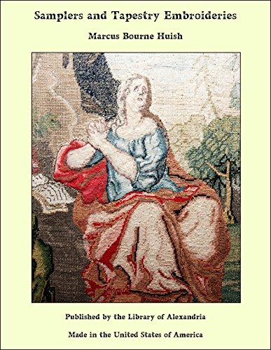 Samplers and Tapestry Embroideries (English Edition)