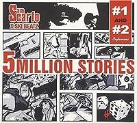 5 Million Stories 1 & 2