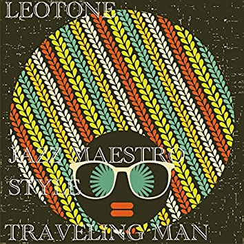 Traveling Man (Jazz Maestro Style)