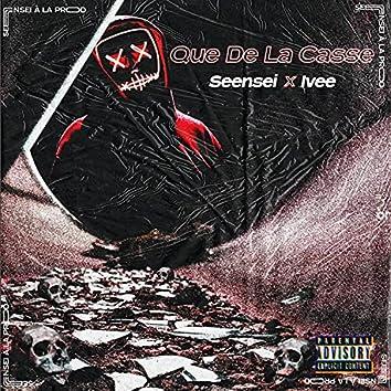 Que De La Casse (feat. Ivee)