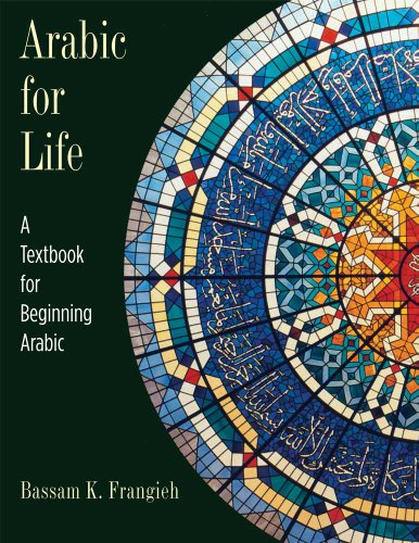 Arabic for Life: A Textbook for Beginning Arabic