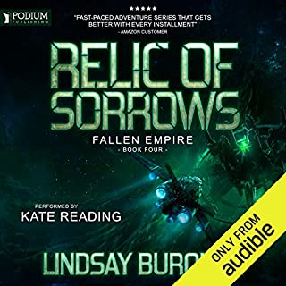 Relic of Sorrows     Fallen Empire, Book 4              By:                                                                                                                                 Lindsay Buroker                               Narrated by:                                                                                                                                 Kate Reading                      Length: 10 hrs and 24 mins     53 ratings     Overall 4.7