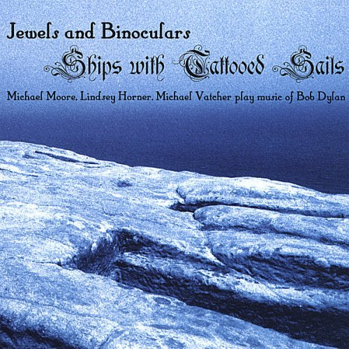 Ships With Tattooed Sails by Jewels & Binoculars (2012-10-11)