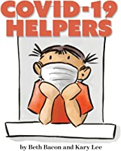 COVID-19 Helpers: A kid-friendly story of COVID-19 and the people helping during the 2020 pandemic PDF