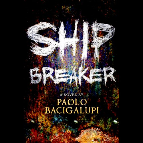 Ship Breaker audiobook cover art