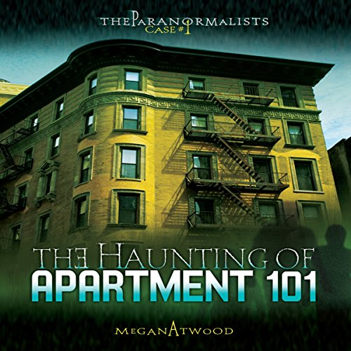 The Haunting of Apartment 101 audiobook cover art