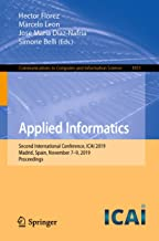 Applied Informatics: Second International Conference, ICAI 2019, Madrid, Spain, November 7–9, 2019, Proceedings (Communications in Computer and Information Science Book 1051)