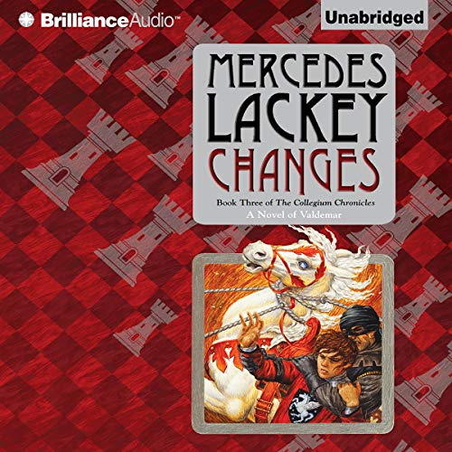 Changes: Collegium Chronicles, Book 3 Audiobook By Mercedes Lackey cover art