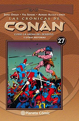 Las crónicas de Conan nº 27/34: Como la arena del desierto y otras historias