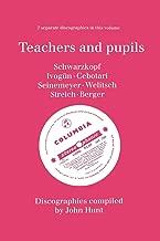 Teachers and Pupils. 7 Discographies. Elisabeth Schwarzkopf, Maria Ivogun (Ivogun), Maria Cebotari, Meta Seinemeyer, Ljuba Welitsch, Rita Streich, Ern