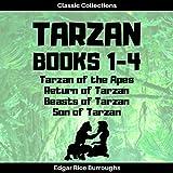 Tarzan of the Apes, Return of Tarzan, Beasts of Tarzan, Son of Tarzan (Annotated)