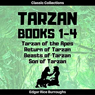 Tarzan of the Apes, Return of Tarzan, Beasts of Tarzan, Son of Tarzan (Annotated) audiobook cover art