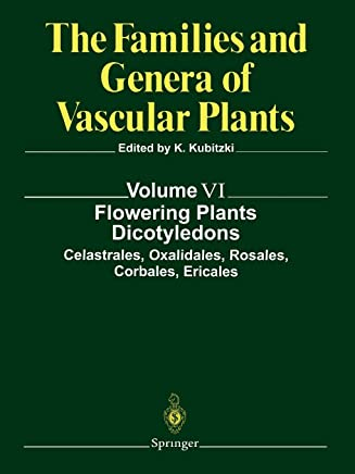 Flowering Plants. Dicotyledons: Celastrales, Oxalidales, Rosales, Cornales, Ericales