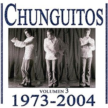 Chunguitos (1973-2004), Vol 3