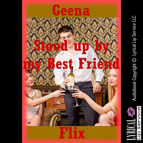 Stood up by My Best Friend cover art