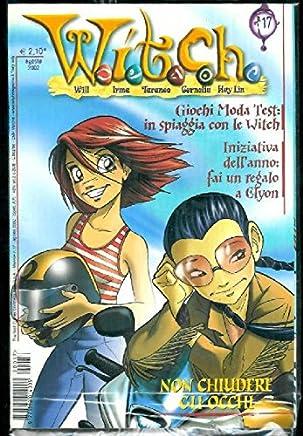 W.I.T.C.H. Fumetto # 17 - Agosto 2002