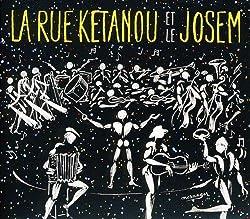 La Rue Ketanou Et Le Josm by La Rue Ketanou Et Le Josm