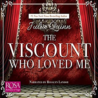 The Viscount Who Loved Me                   By:                                                                                                                                 Julia Quinn                               Narrated by:                                                                                                                                 Rosalyn Landor                      Length: 12 hrs and 23 mins     14 ratings     Overall 4.3