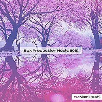 Box Production Music 2021
