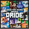 DRAGON FARM RECORDS PRESENTS PRIDE