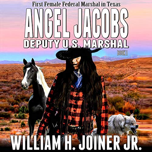 Angel Jacobs: Deputy U.S. Marshal (A Classic Western Adventure)  By  cover art