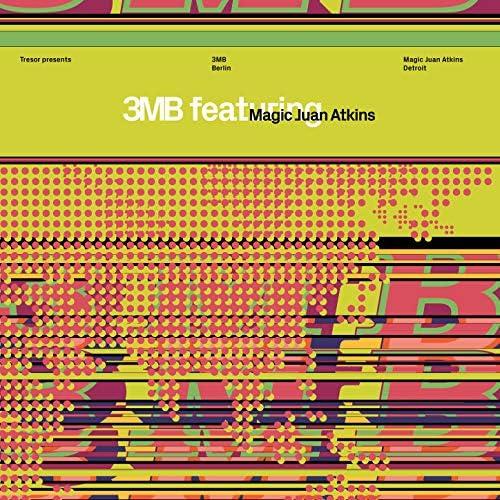 3MB feat. Magic Juan Atkins