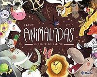 Animaladas/ Silly Animals