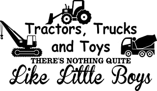 Wall Decal Quote Tractors Trucks and Toys There's Nothing Quite Like Little Boys Cute Inspirational Home Vinyl Wall Quotes