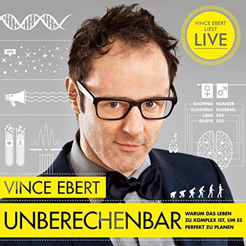 Unberechenbar: Warum das Leben zu komplex ist, um es komplett zu planen audiobook cover art
