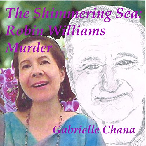 The Shimmering Sea: Robin Williams Murder audiobook cover art