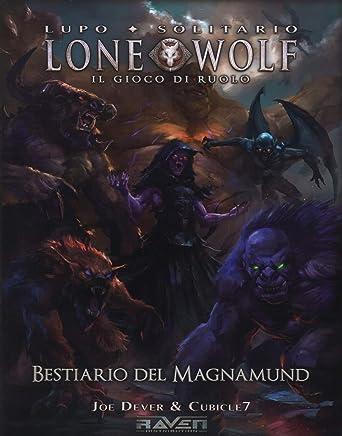 Bestiario del Magnamund. Lupo solitario. Lone wolf. Il gioco di ruolo. Ediz. a colori. Con Poster
