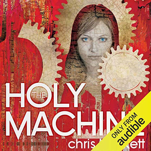 The Holy Machine audiobook cover art