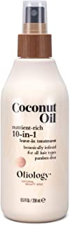 Oliology Coconut Oil 10-in-1 Multipurpose Spray, Leave In Treatment for All Hair Types, Paraben Free, 8.5 Oz