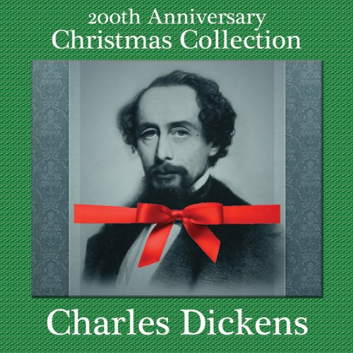 Charles Dickens 200th Anniversary Christmas Collection audiobook cover art
