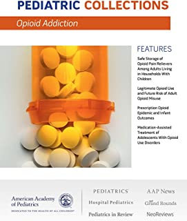Pediatric Collections: Opioid Addiction
