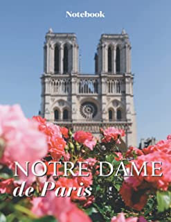 Notre Dame Cathedral Notebook. College Ruled. Composition Notebook. 8.5 x 11. 120 Lined Pages. Gift for Francophiles, Fran...