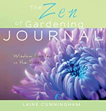 The Zen of Gardening Journal: Wisdom Rooted in the Earth