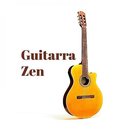 Guitarra Zen de Relajacion y Guitarra Acustica, Guitarra Clásica ...