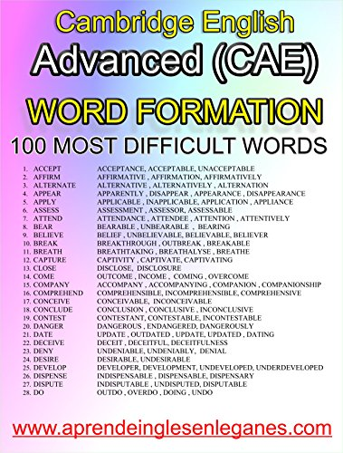 Cambridge English : Advanced (CAE) -WORD FORMATION - 100 MOST DIFFICULT WORDS (English Edition)