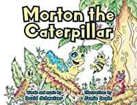 Morton the Caterpillar