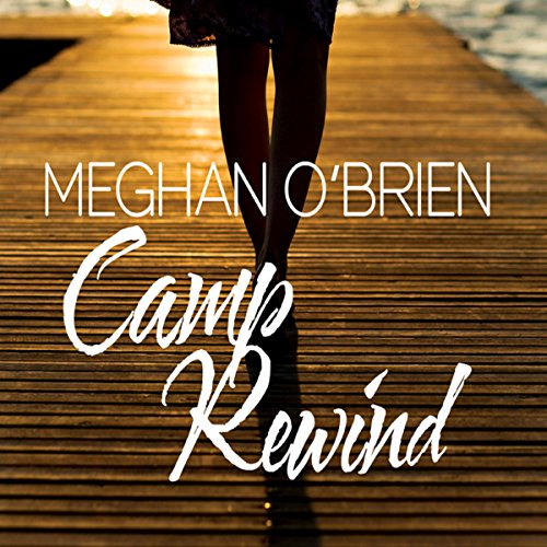 Camp Rewind audiobook cover art