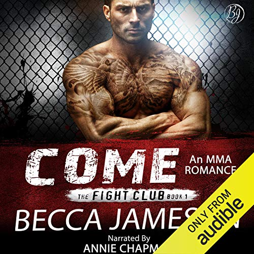 Come: The Fight Club, Book 1