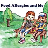 Food Allergies and Me: A Children's Book (Paperback)
