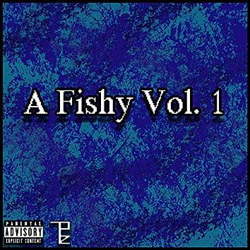 A Fishy, Vol.1