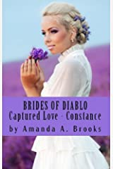 Brides Of Diablo: Captured Love - Constance Kindle Edition