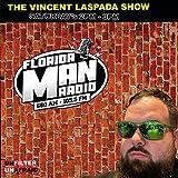 The Vincent LaSpada show