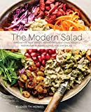 The Modern Salad: Innovative New American and International Recipes Inspired by Burma's Iconic Tea...